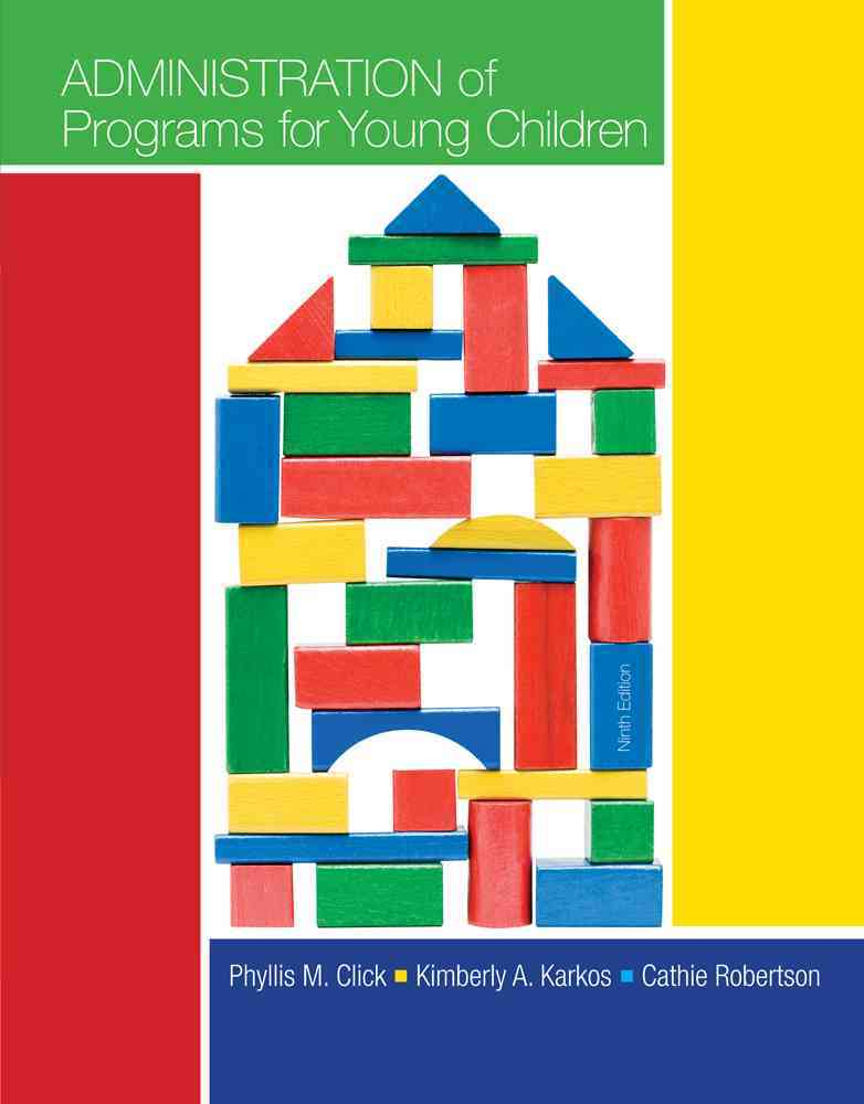 Administration of Programs for Young Children By Click, Phyllis M./ Parker, Jennifer